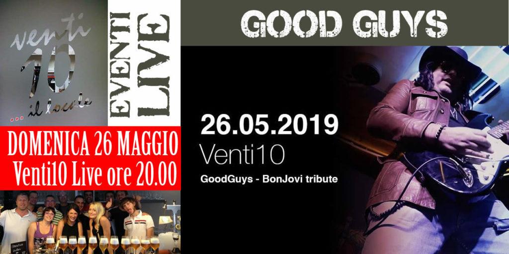 Good Guys - Bon Jovi tribute al Venti10 di Trissino VI. Domenica 26 maggio 2019 dalle ore 20:00